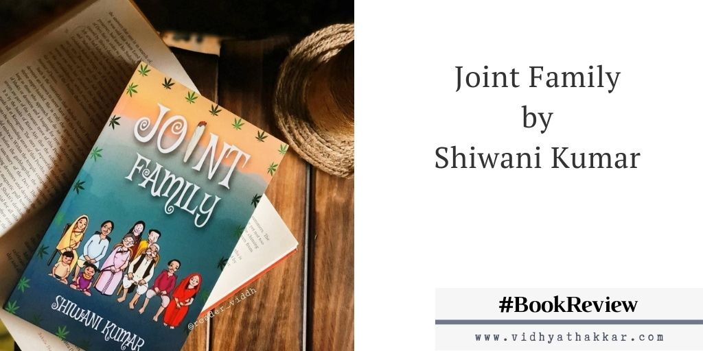 Read more about the article Joint Family by Shiwani Kumar – Book Review