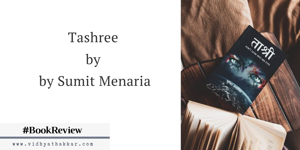 Read more about the article Tashree by Sumit Menaria published by Ekatra Publishing: Book Review.