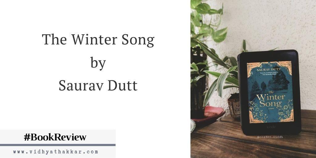 The Winter Song by Saurav Dutt – Book Review.