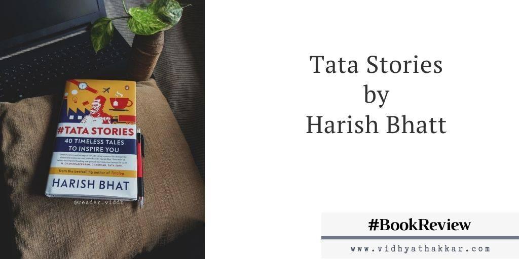 Tata Stories by Harish Bhatt – Book Review