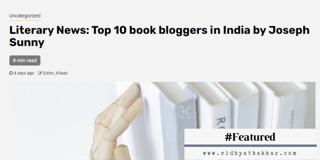 Read more about the article Featured in Kitaab Org Amongst Top 10 Book Blogger in India